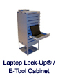 Laptop Lock-up E-Tool Cabinet